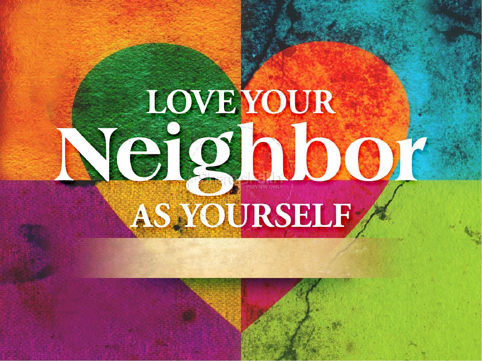 Love Your Neighbor A