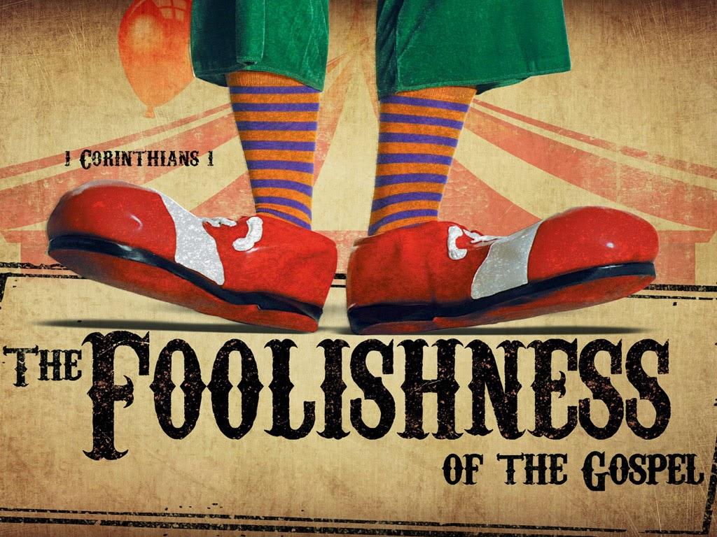 Foolish Gospel