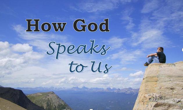 God speaks to us