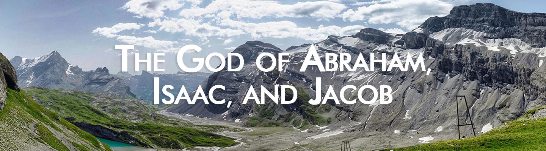 God of Abraham et al